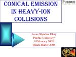 Conical Emission in Heavy-Ion Collisions