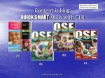 Content is king QUICK SMART skills with CLIL