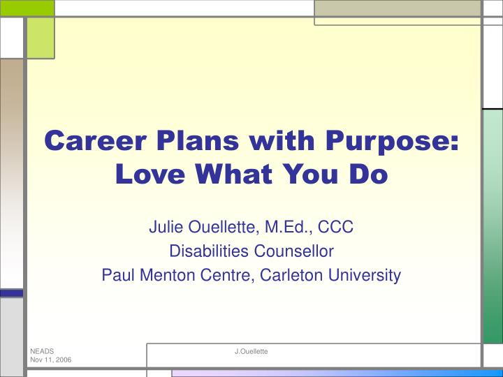 career plans with purpose love what you do n.