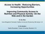Improving Community Access to Nutrition and Physical Activity: On the Web and in the Garden