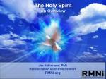 The Holy Spirit An Overview
