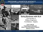 Doing Business with DLA The Society of  Military Engineers Fort Belvoir,  Virginia