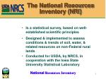 The National Resources Inventory (NRI)
