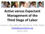 Active versus Expectant Management of the Third Stage of Labor