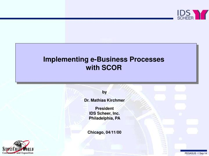 implementing e business processes with scor n.