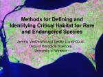 Methods for Defining and Identifying Critical Habitat for Rare and Endangered Species