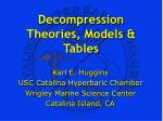 Decompression Theories, Models & Tables