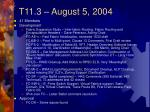 T11.3 – August 5, 2004
