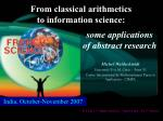 From classical arithmetics to information science: