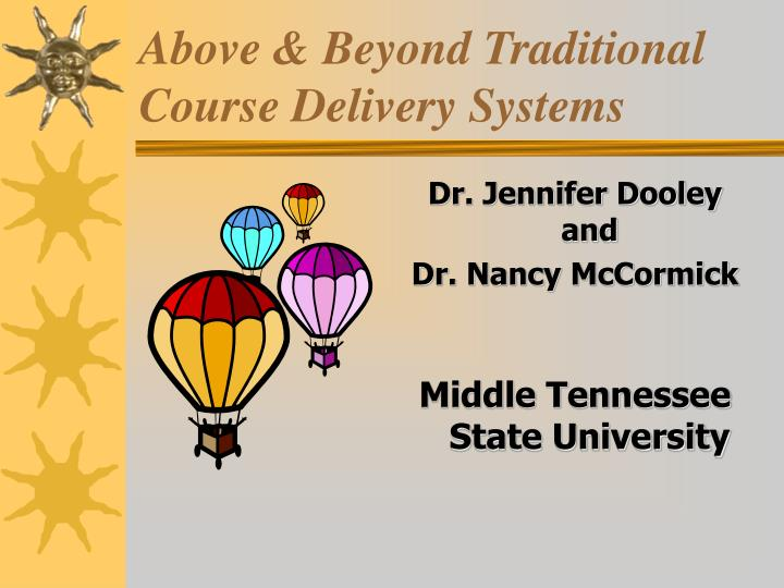 above beyond traditional course delivery systems n.