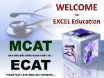 WELCOME TO  EXCEL Education