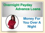 Overnight Payday Advance Loans- Additional Cash Help In Simp