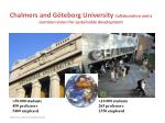 Chalmers and Göteborg University Collaboration and a common vision for sustainable development