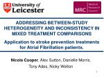 ADDRESSING BETWEEN-STUDY HETEROGENEITY AND INCONSISTENCY IN MIXED TREATMENT COMPARISONS
