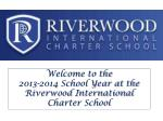 Welcome to the 2013-2014 School Year at the Riverwood International Charter School
