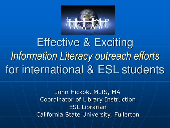 effective exciting information literacy outreach efforts for international esl students n.