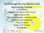 Electromagnetic Oscillations and Alternating Current