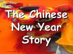 The Chinese New Year Story