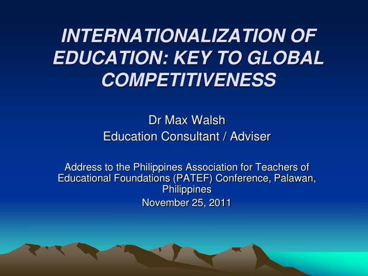 internationalization of education key to global competitiveness n.