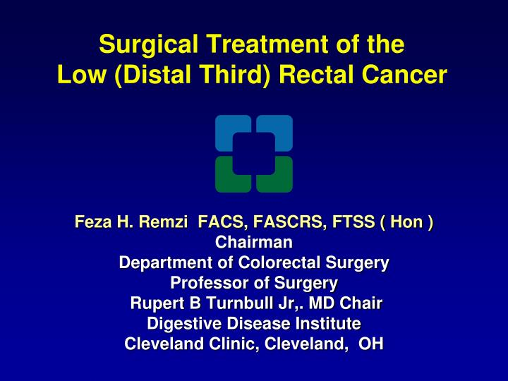 surgical treatment of the low distal third rectal cancer n.