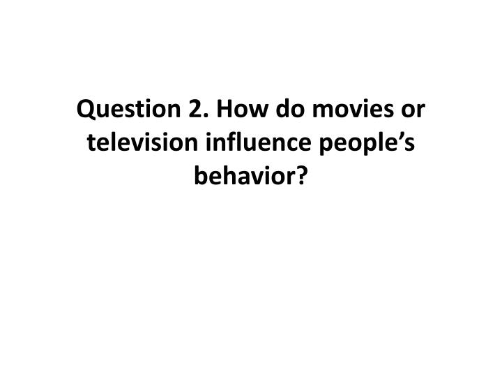 how do movies influence childrens behavior
