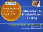 Introduction to Problem Wound Healing