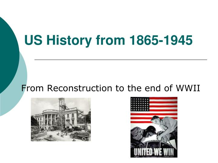 us history from 1865 1945 n.