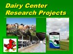 Dairy Center Research Projects