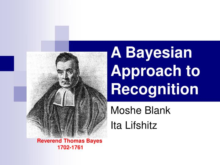 a bayesian approach to recognition n.
