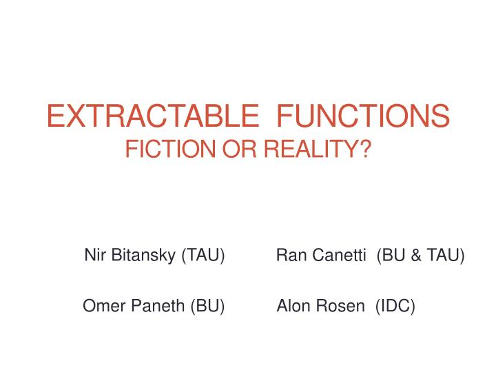 extractable functions fiction or reality n.