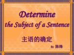 Determine  the Subject of a Sentence
