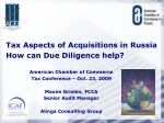 Tax Aspects of Acquisitions in Russia     How can Due Diligence help?