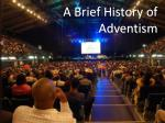 A Brief History of Adventism