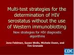 New strategies for HIV diagnostic algorithms