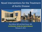 Novel Interventions for the Treatment of Aortic Disease