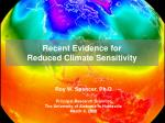 Recent Evidence for Reduced Climate Sensitivity