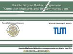 """Double Degree Master  Programme """"Computer Networks and Telecommunications"""""""
