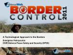 A Technological Approach to the Borders