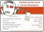 Coursecasting with  iTunes University