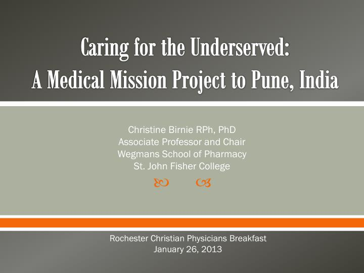 caring for the underserved a medical mission project to pune india n.