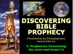 5. Prophecies Concerning the Jews and Israel (1)