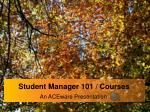 Student Manager 101 / Courses