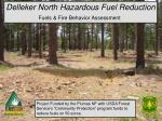 Delleker North Hazardous Fuel Reduction Fuels & Fire Behavior Assessment