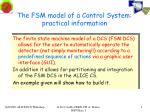 The FSM model of a Control System: practical information