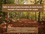 Table de concertation forestière de Saint-Donat  : exemple d'harmonisation des usages