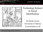 Technology Related to Facial Identification