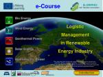 Logistic  Management in Renewable  Energy Industry