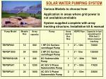 SOLAR WATER PUMPING SYSTEM Various Models to choose from