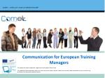 Communication  for  European Training Managers