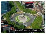Aerial Photos of Mexico City